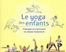 Critique de : Le yoga des enfants d'Adeline Blondiau
