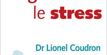 Critique de : Soigner le stress de Lionel Coudron