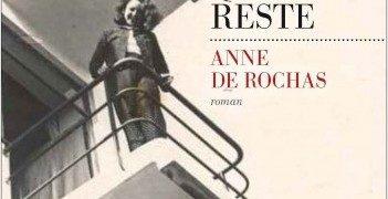 Critique de : La femme qui reste d'Anne De Rochas