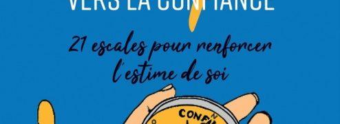 Chronique de : Cap vers la confiance de Marielle Laheurte