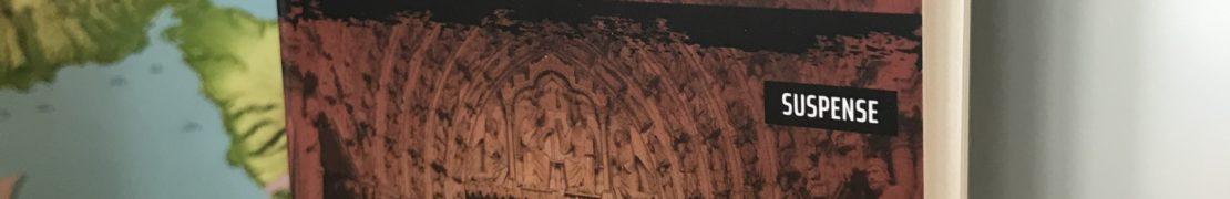 Chronique de : La prophétie de la cathédrale de Christophe Ferré