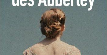 Chronique de : Le monde des Abberley de Robert Goddard