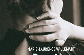 Chronique de : Derrière ses mots de Marie-Laurence Willemart